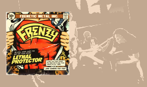 Frenzy: 'Lethal Protector' (EP)