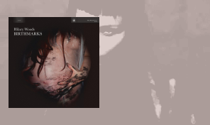 Hilary Woods - 'Birthmarks'