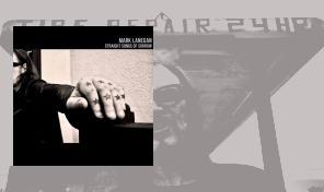 Mark Lanegan: 'Straight Songs Of Sorrow'