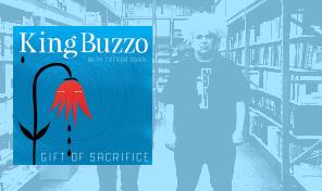 King Buzzo: 'Gift of Sacrifice'